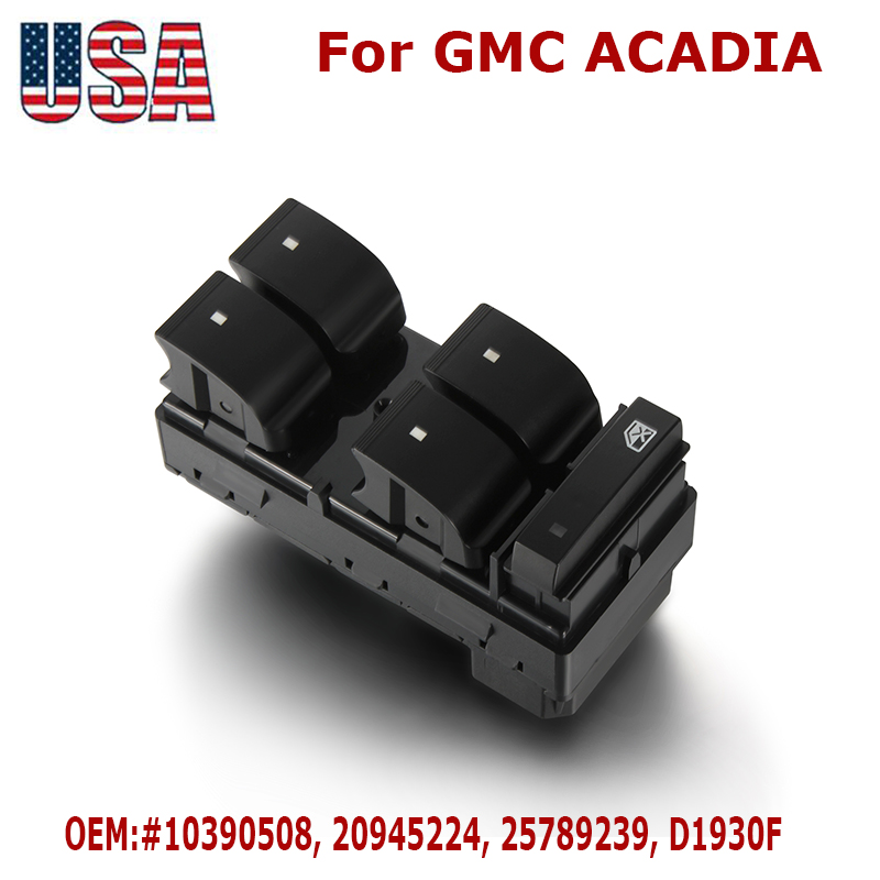 Front Left Driver Power Master Window Switch 20945224 For GMC Acadia 2007-2016
