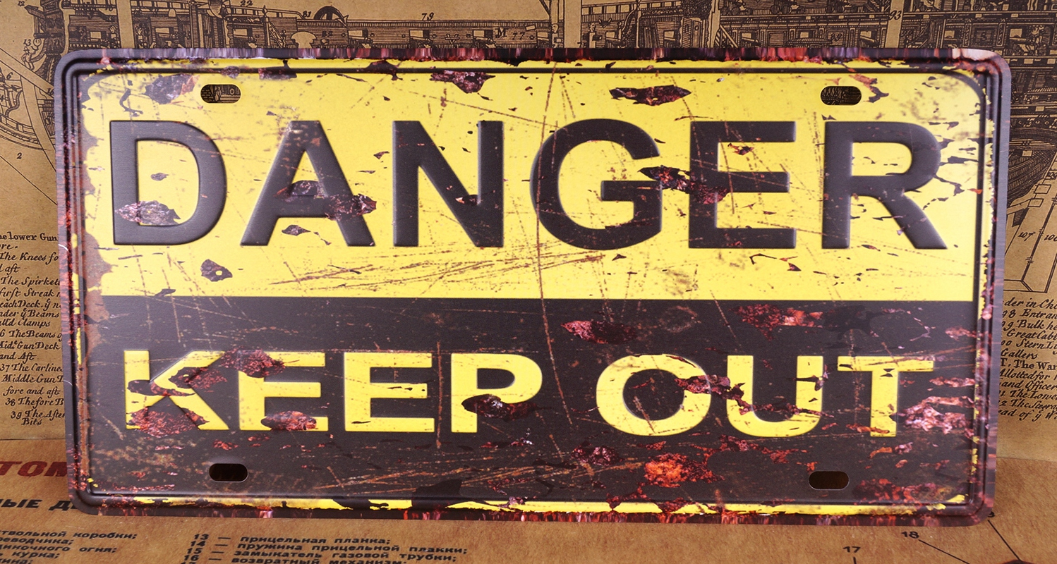 Warning Sign DANGER KEEP OUT Poster Vintage Tin Plate Wall Decor Man ...