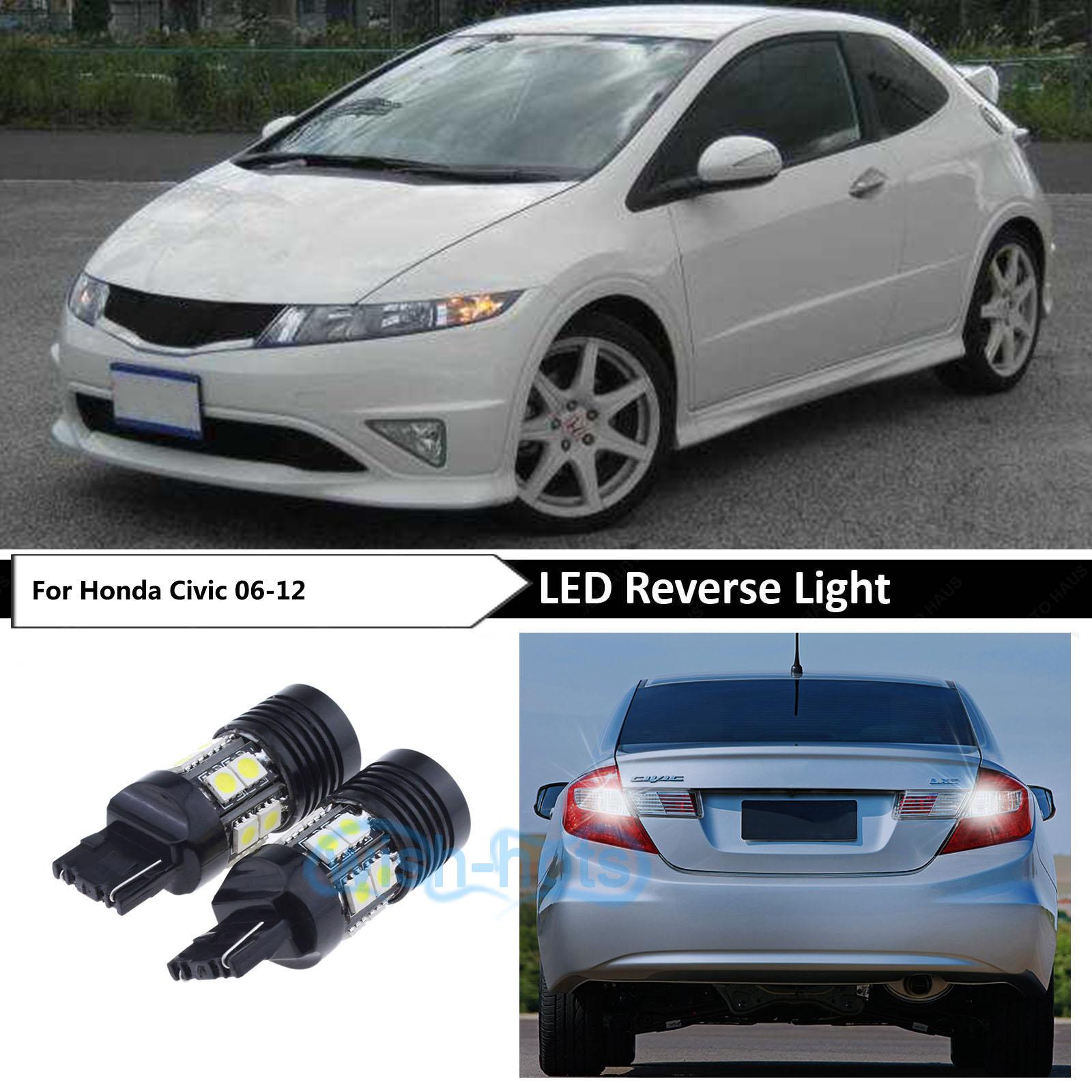 Details About Bright White Reverse Backup Led Light Bulbs Lamp Fit Honda Civic 2006 2017 Sedan