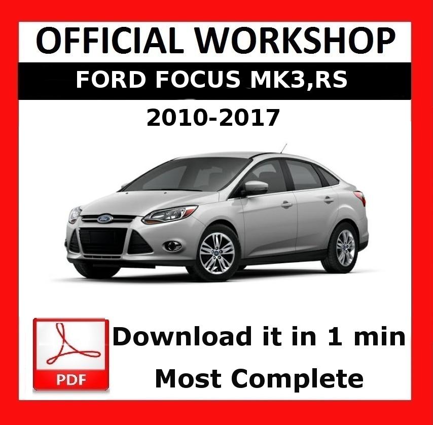 official workshop manual service repair ford focus mk3 rs 2010 rh ebay com ford focus workshop manual pdf download ford focus workshop manual pdf