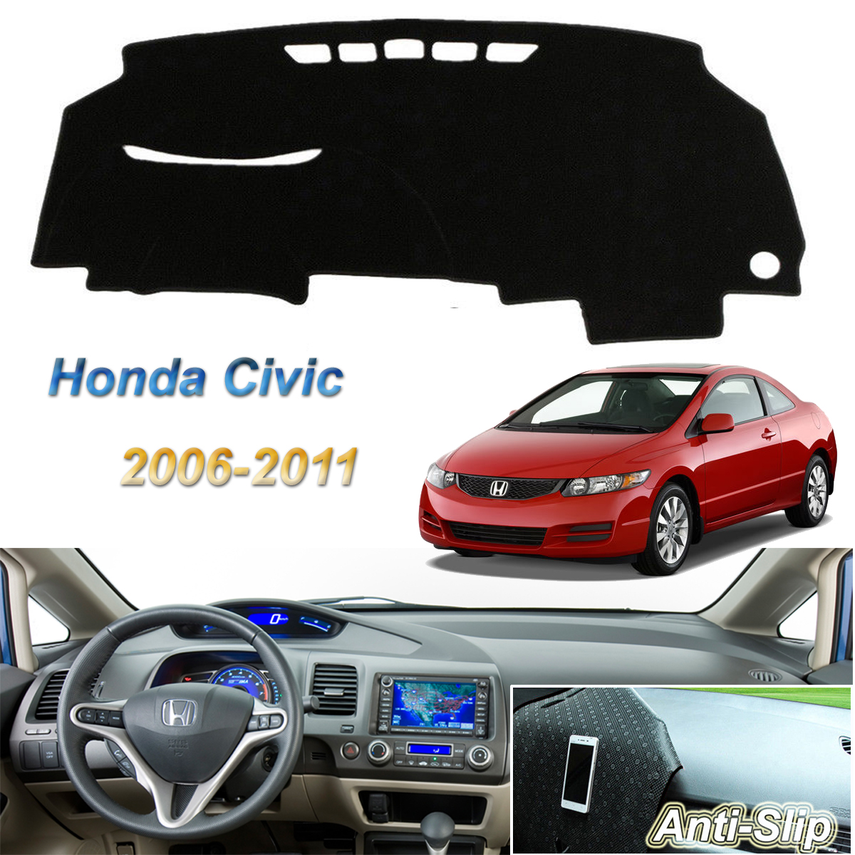 Non-Slip Dash Mat For Honda Civic Acura CSX 2006-2011